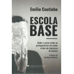 『Escola Base』(Emílio Coutinho, Editora Casa Flutuante)