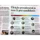 《ブラジル》大統領選=出馬予定者早くも11人に=ルーラ失格予想で好機?=89年の22人に迫る勢い=選挙での票割れは必至に