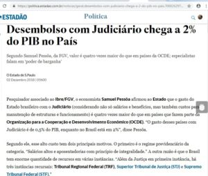 経済協力開発機構(OECD)の加盟諸国では国内総生産(PIB)に対して平均0・5%の司法関連経費なのに、ブラジルは2%も出費していると報じるエスタード紙電子版12月3日付
