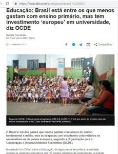 OECD諸国に比べるとブラジルは最低額しか初頭教育に投資していないが、高等教育(大学)には先進国並みに出費していると報じるBBCブラジル電子版2017年7月12日付